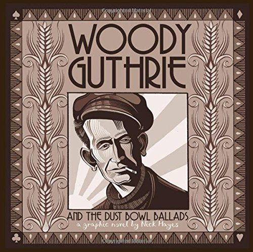 Woody Guthrie and the Dust Bowl Ballads: Amazon.co.uk: Nick Hayes ...