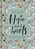 img - for Hope When it Hurts - Biblical reflections to help you grasp God's purpose in your suffering (Cloth over Board) book / textbook / text book