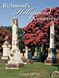 Richmond's Hollywood Cemetery