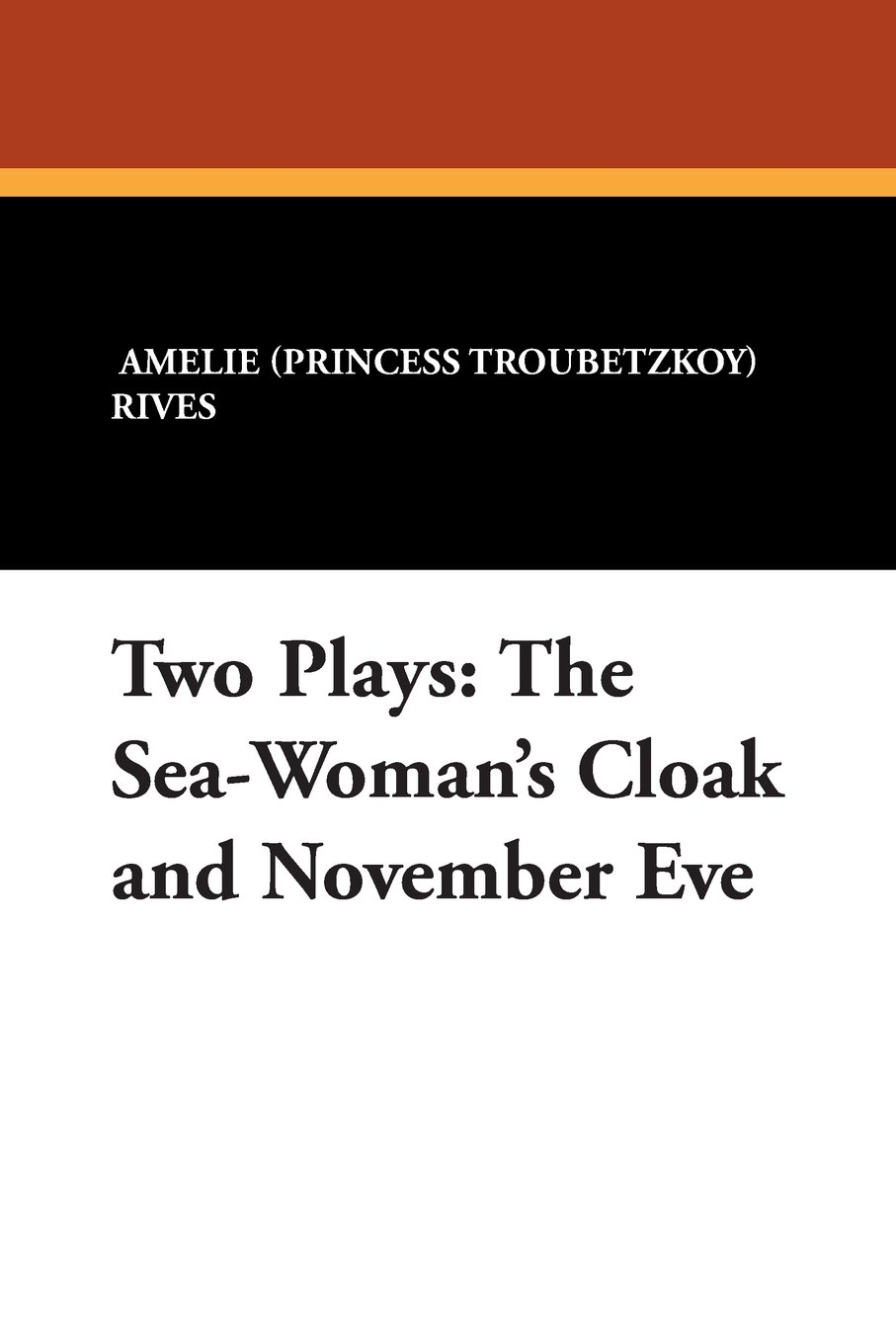 Two Plays: The Sea-Woman's Cloak and November Eve ebook