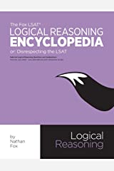 The Fox LSAT Logical Reasoning Encyclopedia: Disrespecting the LSAT Paperback