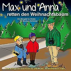 Max und Anna retten den Weihnachtsbaum