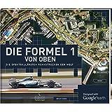 Die Formel 1 von oben - Die spektakulärsten Rennstrecken der Welt