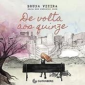 De Volta aos Quinze [Back to the Fifteen]: Meu primeiro blog [My First Blog] | Bruna Vieira