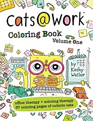Cats@Work Coloring Book Vol. 1: Coloring Therapy + Office Therapy In One (Volume 1)