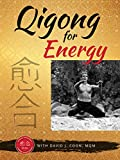 qigong energy - Qigong for Energy