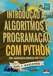 Introdução a algoritmos e programação com Python: uma Abordagem Dirigida por Testes