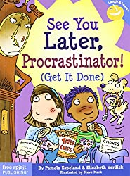 See You Later, Procrastinator!: (Get It Done) (Laugh & Learn (Free Spirit Publishing))