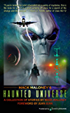 Mack Maloney's Haunted Universe