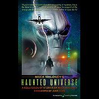 Mack Maloney's Haunted Universe
