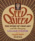 Seed Queen, Colleen J. Sheehy, 0873515927