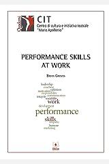 Performance Skills at Work Kindle Edition