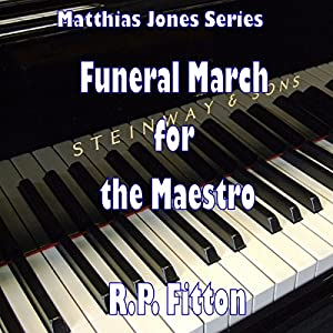 Funeral March for the Maestro Audiobook