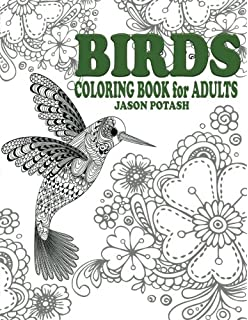 Birds Coloring Book For Adults The Stress Relieving Adult Pages