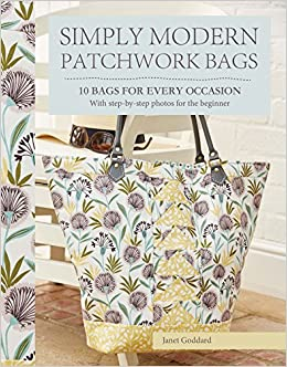 c401cc7c10fa Simply Modern Patchwork Bags  10 bags for every occasion Paperback – 20 May  2016