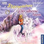 Der silberne Stern (Sternenschweif 35)   Linda Chapman