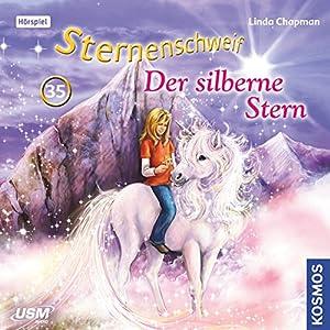Der silberne Stern (Sternenschweif 35) Hörspiel