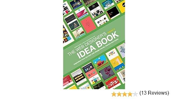Web Designer S Idea Book Volume Inspiration From The Best Web