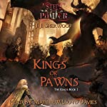 Kings or Pawns: Steps of Power: The Kings, Book 1 | J. J. Sherwood