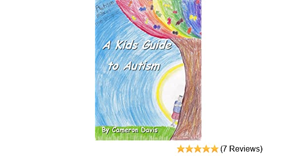 A Kids Guide to Autism