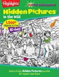 Highlights Super Challenge Hidden Pictures in the Wild, Highlights for Children Editorial Staff, 1620917750
