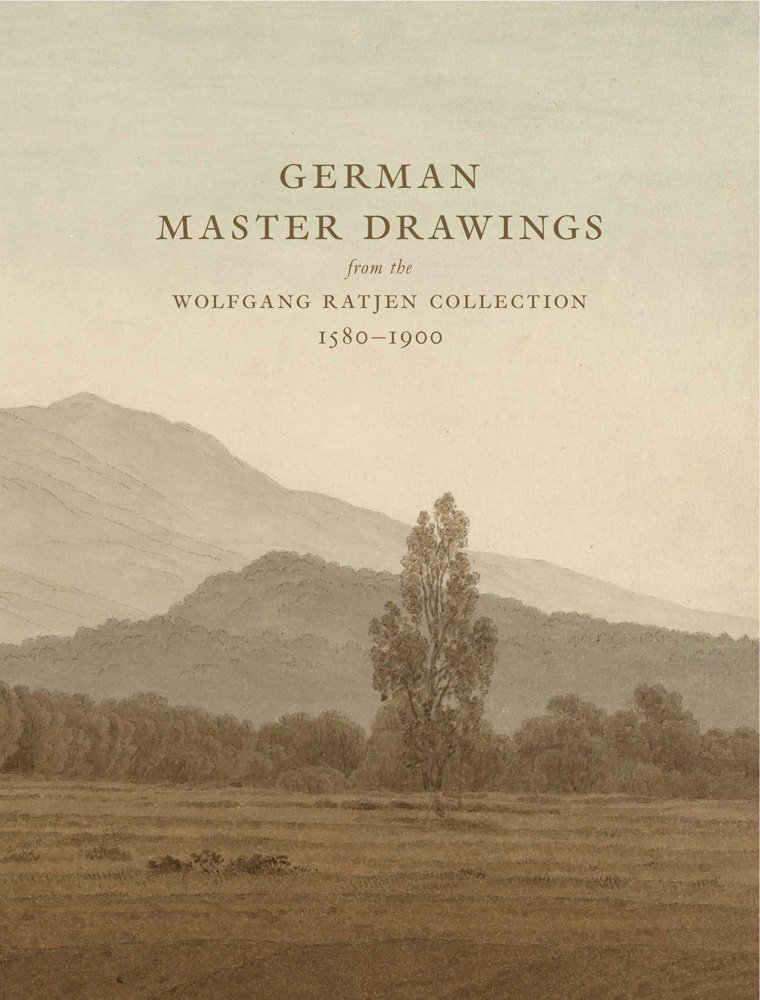 Read Online German Master Drawings: From the Wolfgang Ratjen Collection 1580-1900 pdf