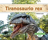 Tiranosaurio Rex (Abdo Kids: Dinosaurios)