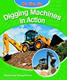 Digging Machines in Action, David Glover and Penny Glover, 1404243070