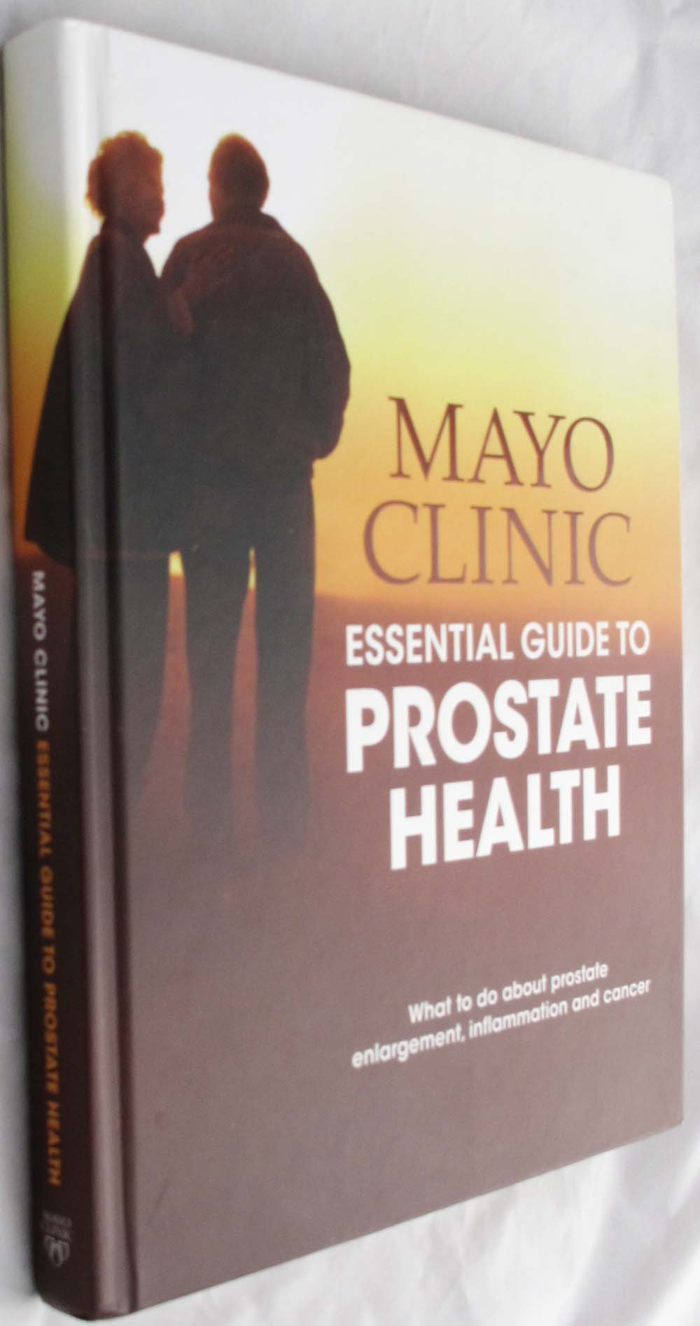 Mayo Clinic Essential Guide to Prostate Health (First Edition): M.D.,  Medical Editor-in Chief Lance A. Mynderse: Amazon.com: Books