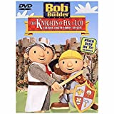Bob the Builder - The Knights of Fix-a-Lot by Rob Rackstraw