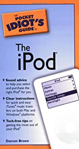 The Pocket Idiot's Guide to the iPod