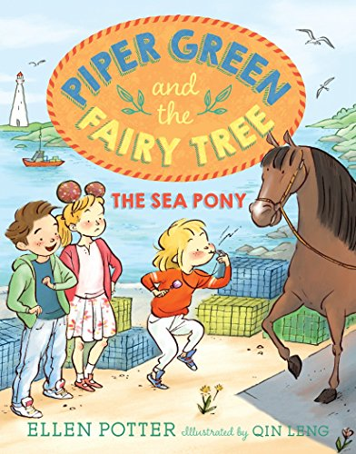 - Piper Green and the Fairy Tree: The Sea Pony