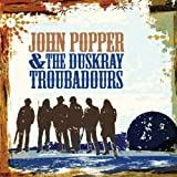 John Popper And The Duskray Troubadors