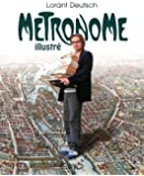 Metronome Illustre (en francais) (French Edition)