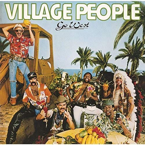 Go West (Disco Fever) (The Best Of Village People)