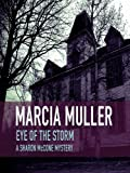 Front cover for the book Eye of the Storm by Marcia Muller