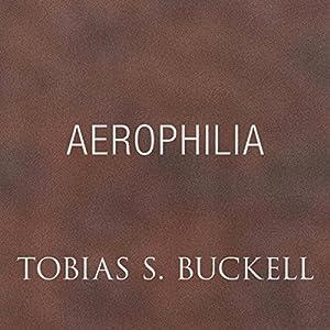 Aerophilia Audiobook