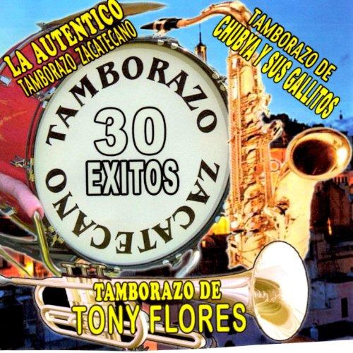 ... Tamborazo Zacatecano 30 Exitos