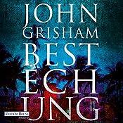 Bestechung (Bestechung 1) | John Grisham