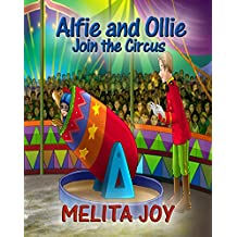 Alfie and Ollie Join the Circus