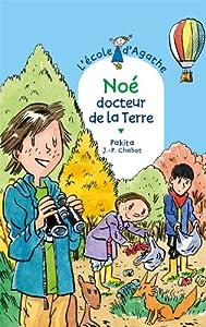 """Afficher """"L'école d'Agathe n° 61 Noé docteur de la terre"""""""