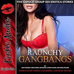 Raunchy Gangbangs