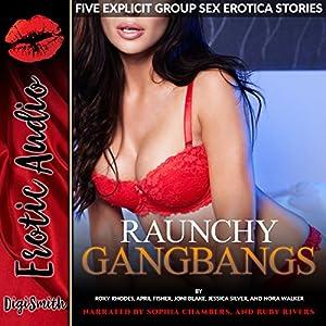 Raunchy Gangbangs Audiobook