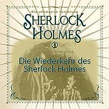 Die Wiederkehr des Sherlock Holmes: Die ultimative Sammlung Hörbuch von Arthur Conan Doyle Gesprochen von: Christian Poewe