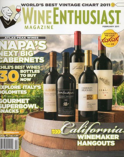 Wine Enthusiast February 2011 Magazine WORLD'S BESTVINTAGE CHART 2011 Atlas Peak Wines: Napa's Next Big - Masi Dry Wine
