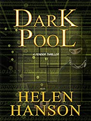 DARK POOL: A Fender Thriller