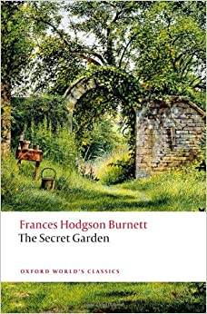 The Secret Garden N E Oxford World 39 S Classics