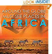 Around The Globe - Must See Places in Africa
