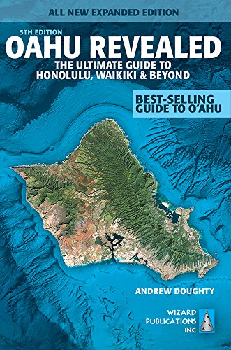 Oahu Revealed: The Ultimate Guide to Honolulu, Waikiki & Beyond (Oahu - Waikiki Stores