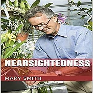 Nearsightedness Audiobook